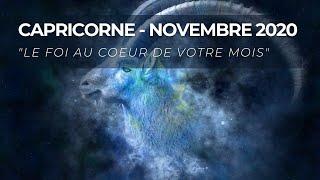 Capricorne - Novembre 2020 / La foi au coeur de votre mois