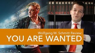 So schlecht ist YOU ARE WANTED