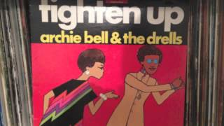 "Archie Bell & the Drells ""tighten up [part 1]"""