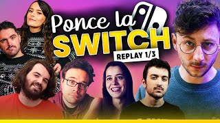 PONCE LA SWITCH REPLAY 1/3 avec toute la team - PONCE REPLAY (23/04/2021)