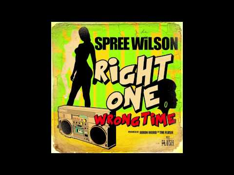 The Flush Music Presents: Spree Wilson - Right One Wrong Time Prod by: Jeron Ward