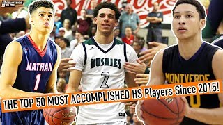 RANKING the 50 MOST ACCOMPLISHED High School Careers Since 2015!