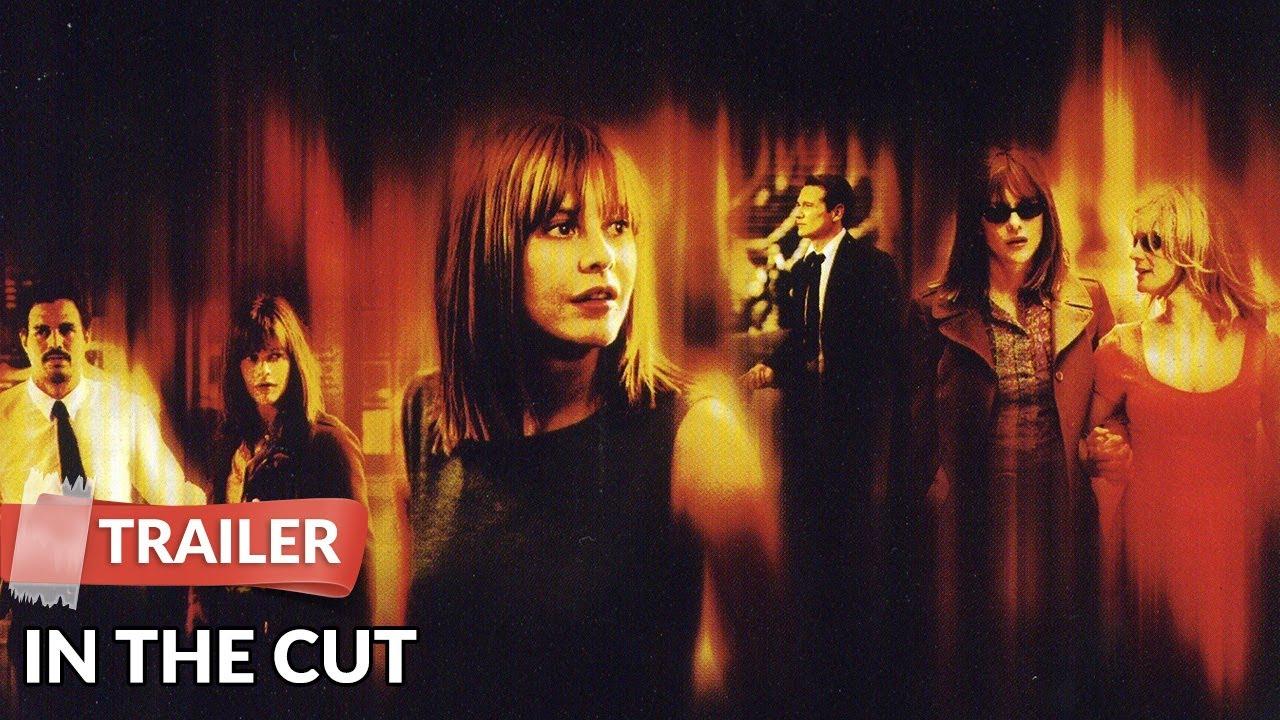 In The Cut 2003 Trailer Meg Ryan Mark Ruffalo Jennifer Jason Leigh