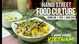 I Was Here - Vietnam Snippets | Hanoi