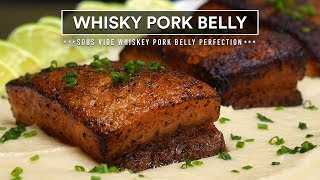 Sous Vide WHISKY PORK BELLY Perfection!