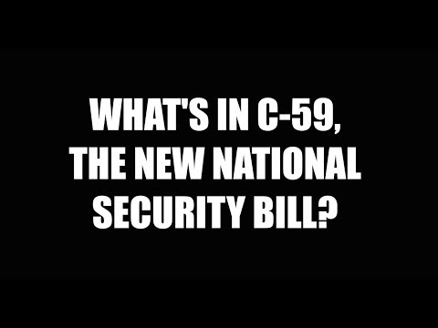 Breaking Down Bill C-59: The new National Security Act