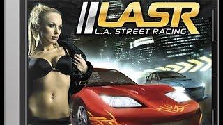 L. A. Street Racing - Ретро Обзор [Гонки Всех Времен]