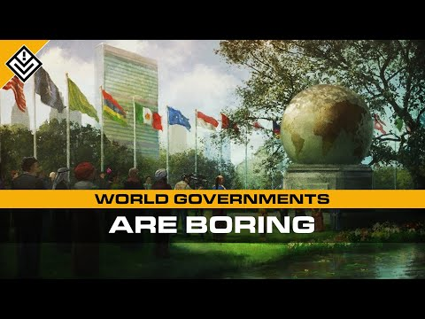 World Governments Are Boring | Incoming