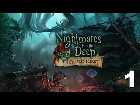 Nightmares From The Deep: The Cursed Heart CE - Part 1  