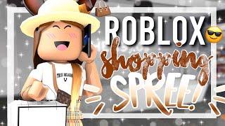 Roblox - Shopping Spree! 7/12/19.