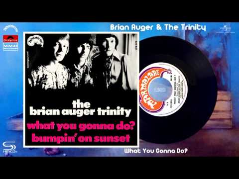 Brian Auger & The Trinity - What You Gonna Do? (Remastered SHM-CD) [Soul-Jazz - Mod Jazz] (1969)