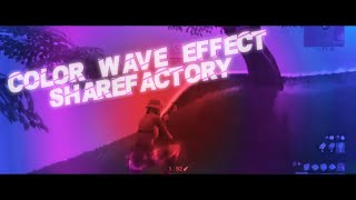 How to make Color Wave Effect on ShareFactory