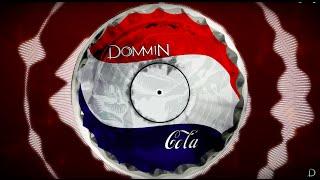 Dommin - Cola