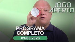 Jogo Aberto - 09/03/2020 - Programa completo