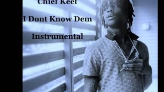 Chief Keef - I Dont Know Dem [InstrumentaL Remake] FOLLOW @XyzRapper