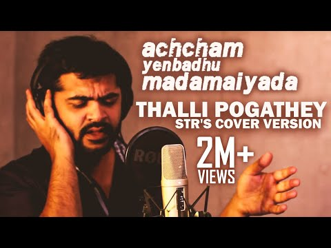 Thalli Pogathey - STR's Cover Version |...