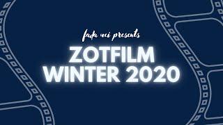 ZotFilm Winter 2020 Showcase