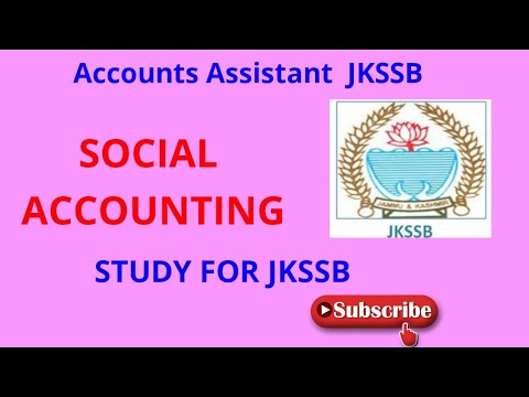concept-of-social-accounting,-social-audit-&-cash-based-single-entry-system:-jkssb-account-assistant
