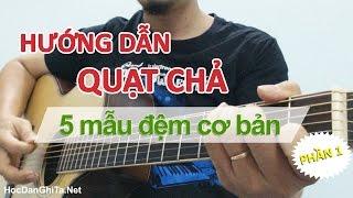 Hướng dẫn 5 bài quạt chả đơn giản | Học guitar online | Học đệm hát guitar cơ bản miễn phí