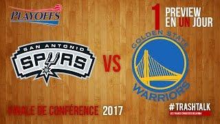 Playoffs 2017 - Finale de Conférence : Spurs - Warriors, la preview