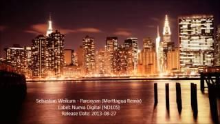 Sebastian Weikum - Paroxysm (Morttagua Remix)
