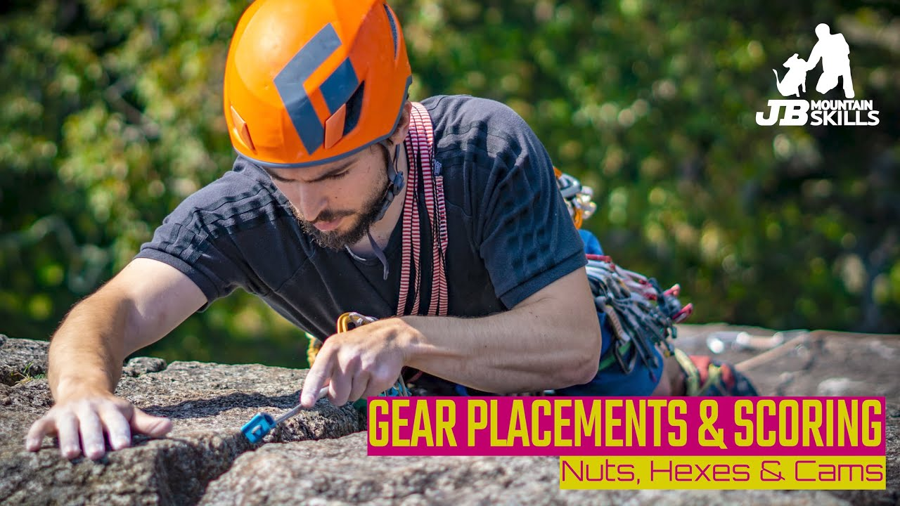 How to place, and judge, trad climbing kit.