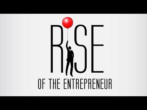 Rise Of The Entrepreneur - Official Movie Trailer