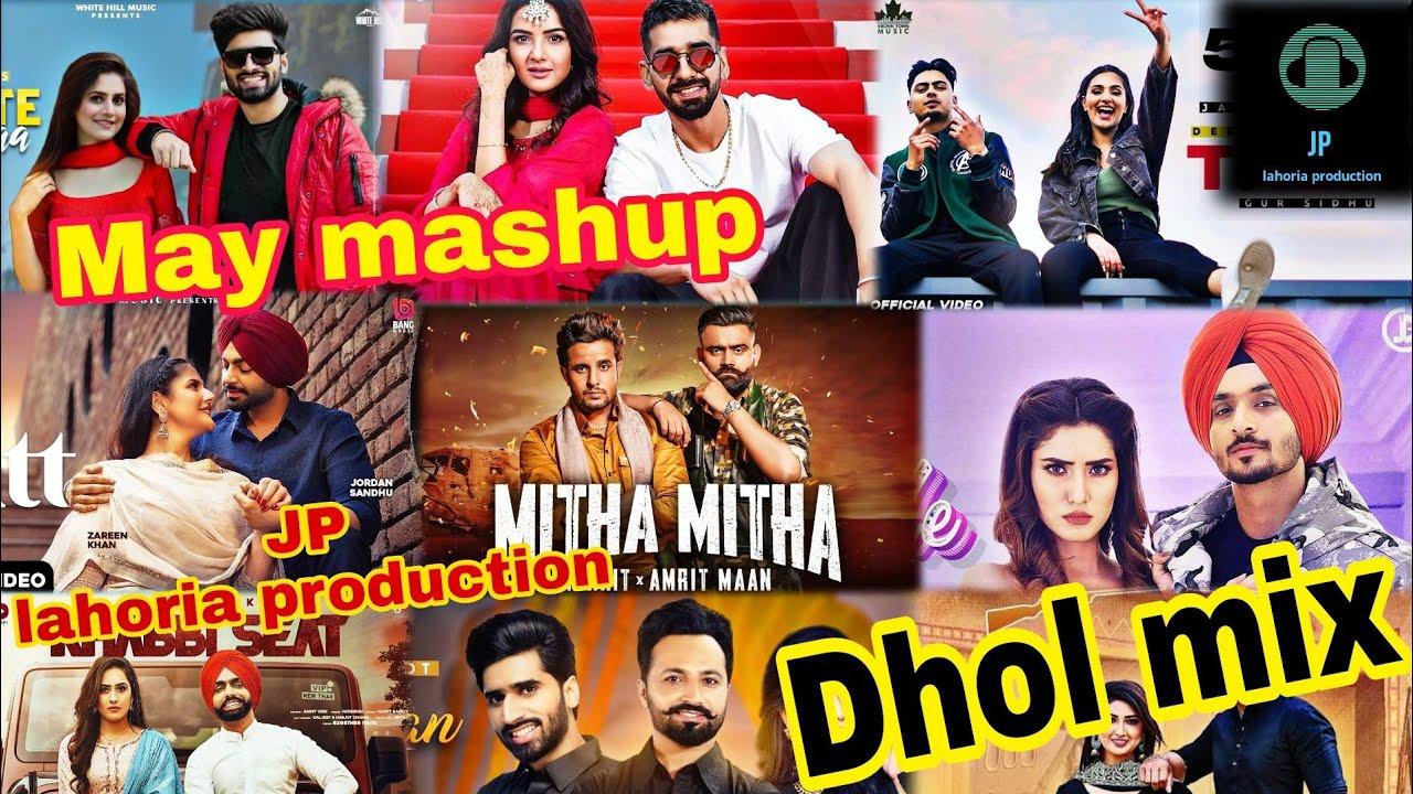 Download May 2021 punjabi non stop bhangra mashup dhol mix Ft JP lahoria production