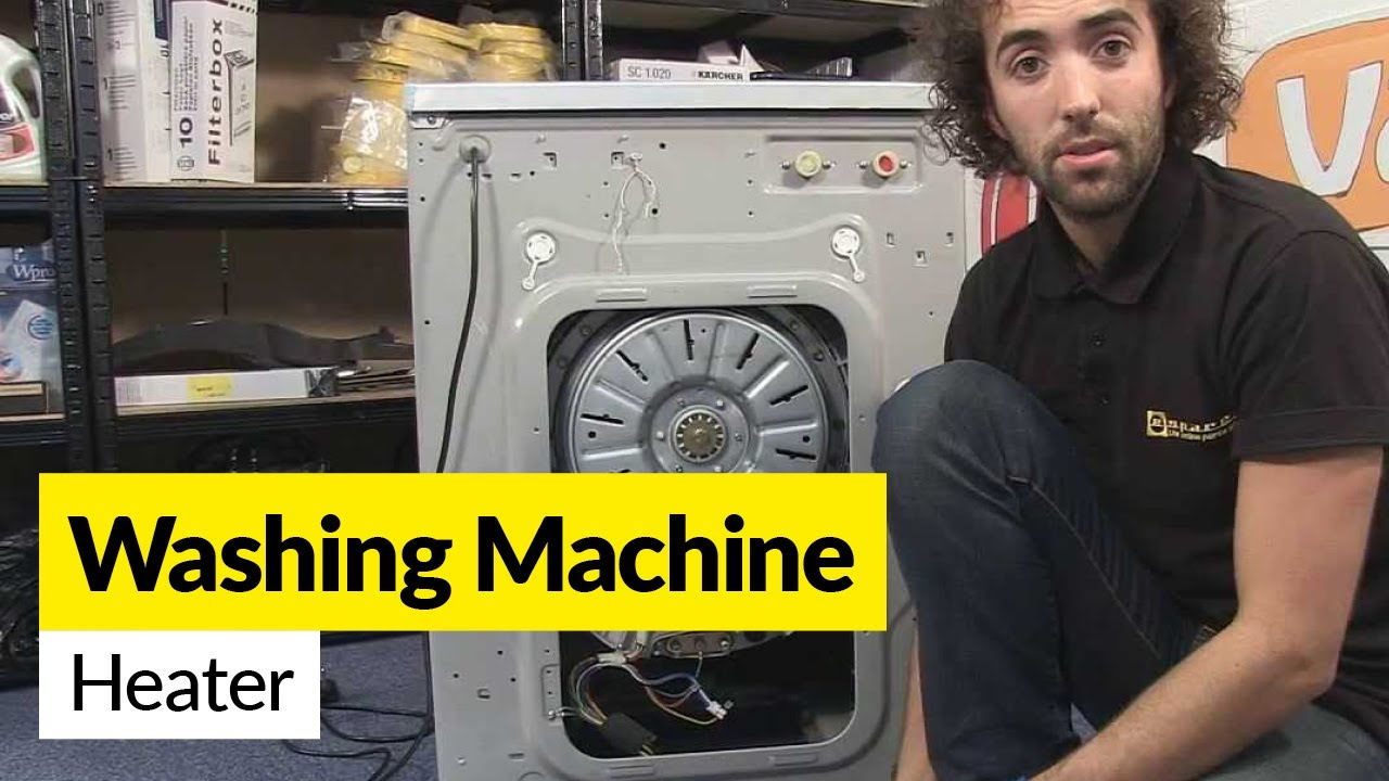How To Diagnose A Faulty Washing Machine Heater Youtube