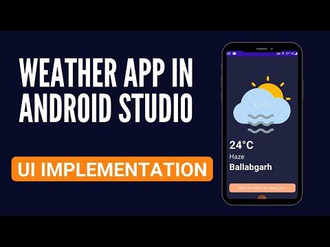 Weather app in android studio | Part-1