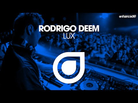 Rodrigo Deem - Lux [OUT NOW]