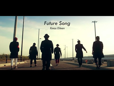 Xmas Eileen - Future Song | Official Music Video