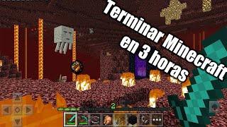 Reto: Terminar minecraft en 3 horas :o