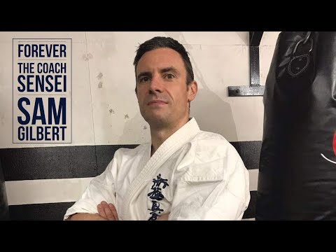 #65 Sensei Sam Gilbert ‐ Forever The Coach - Shinkyokushin
