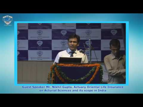 Mr  Nikhil Gupta on Actuarial Science and its Scope at Asia Pacific Institute of Management