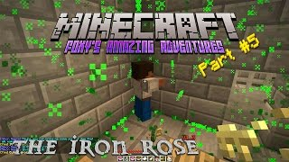 Minecraft - Foxy's Amazing Adventures - The Iron Rose {5} - Mr Peppers Epic Sneeze