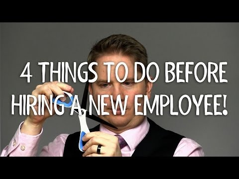 4 Things to Do Before Hiring an Employee