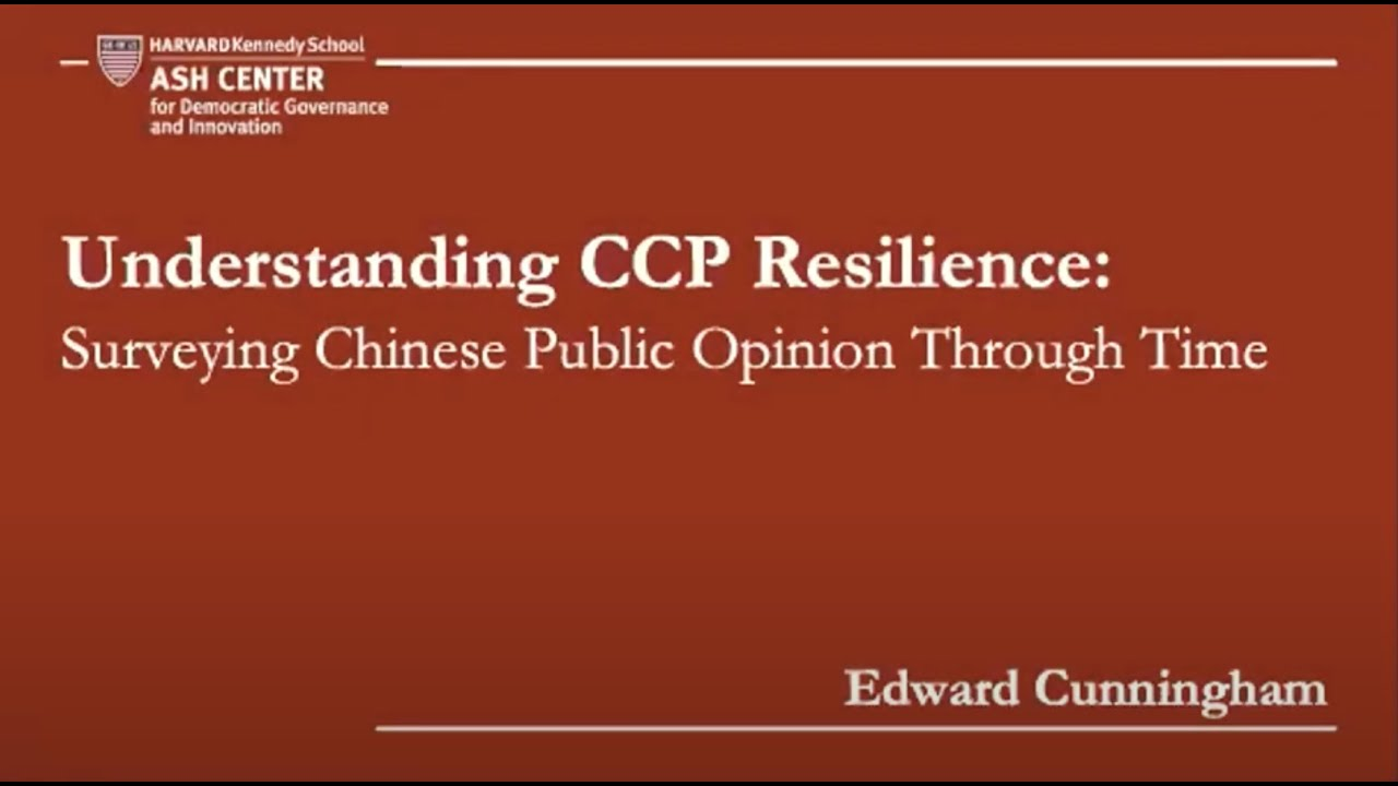 Understanding CCP Resilience: Surveying Chinese Public Opinion Through Time, with Edward Cunningham