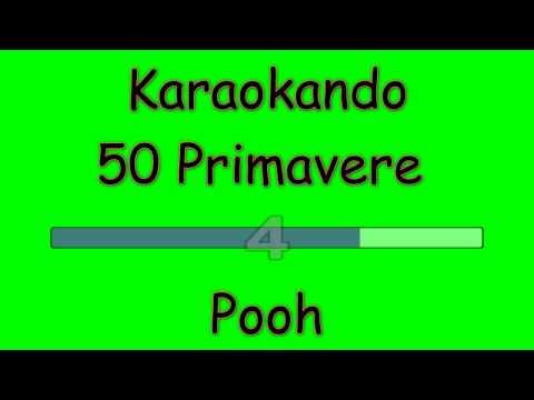 Karaoke Italiano - 50 Primavere - Pooh ( Testo )