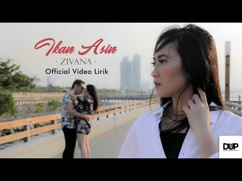 Download Zivana - Ikan Asin    Mp4 baru