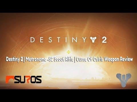 Destiny 2 | Suros Metronome 52 | Best Legendary Scout! | Curse Of Osiris Weapon Review