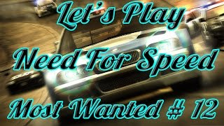 Let's Play Need For Speed Most Wanted 2005 #12