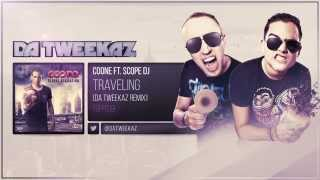 Coone ft. Scope DJ - Traveling (Da Tweekaz Remix)