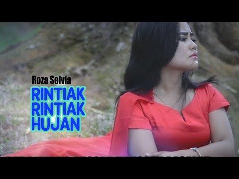 Roza Selvia - Rintiak Rintiak Hujan (Pop Minang)