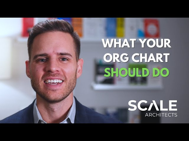 What Your Org Chart Should Do!