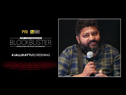 Lijo Jose Pellissery Interview   Anupama Chopra   Jallikattu   PVR-FC Blockbuster   Film Companion