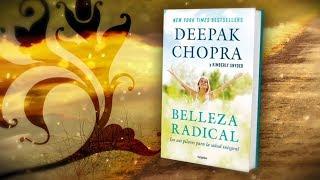 BELLEZA RADICAL de Deepak Chopra