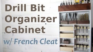 Drill Bit Organization Cabinet w/ French Cleat