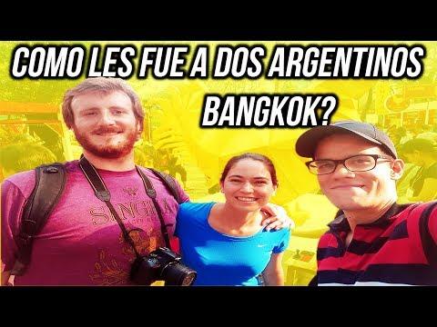 Como Les Fue A Dos Argentinos En Bangkok? Volveran?