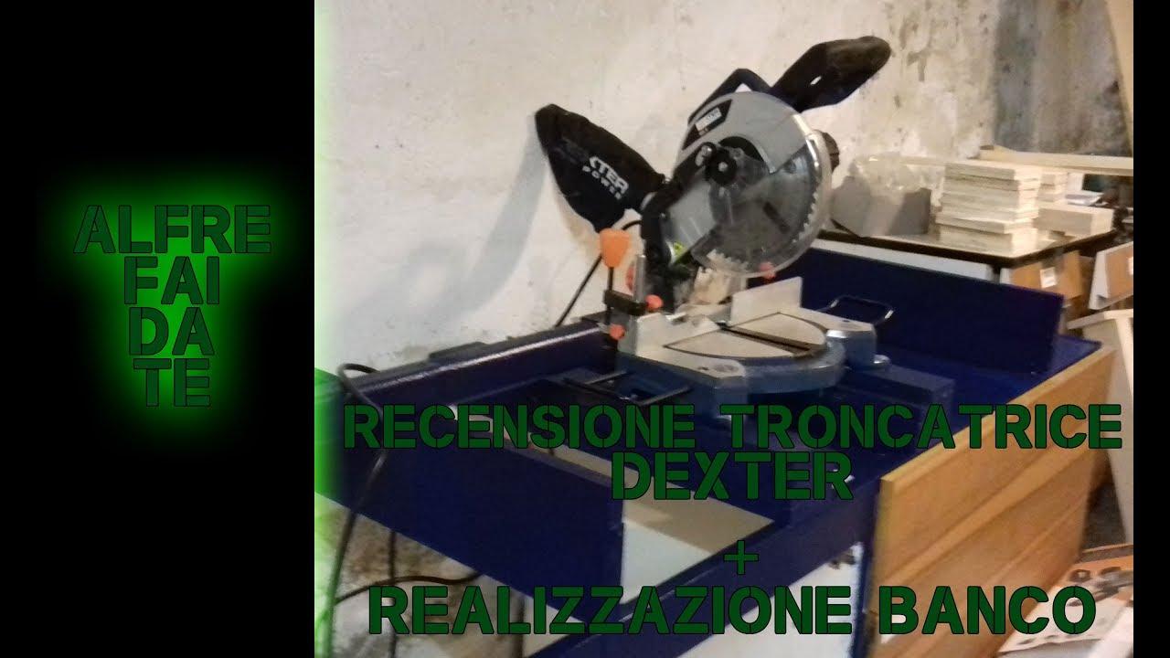 Banco Da Lavoro Per Troncatrice : Recensione troncatrice dexter realizzazione banco per